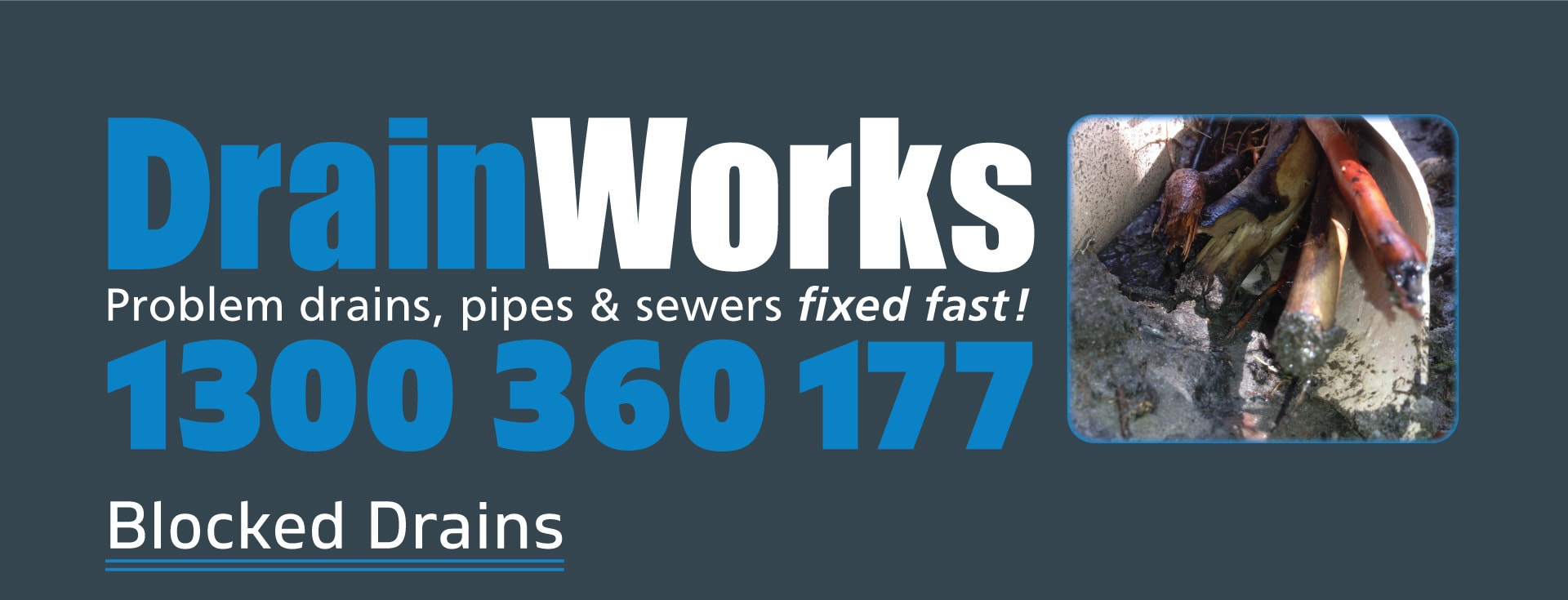 DrainWorks Blocked Drains